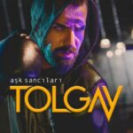 Tolgay - Ask Sancilari