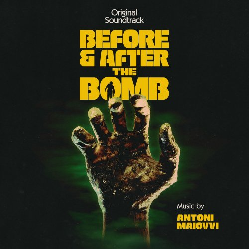 Antoni Maiovvi - Before & After the Bomb
