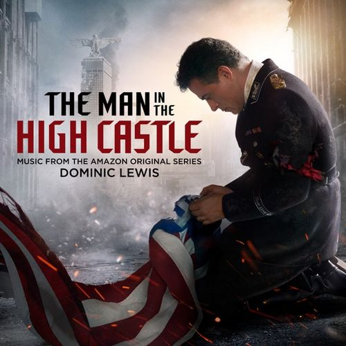 Dominic Lewis - The Man in the High Castle