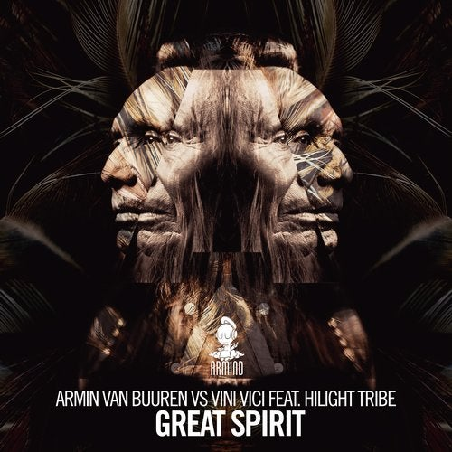 Armin van Buuren - Great Spirit feat. Hilight Tribe Extended Mix feat Hilight Tribe and Vini Vici