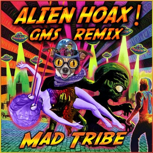 Mad Tribe - Alien Hoax GMS Remix