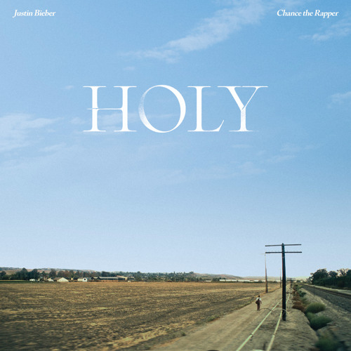 Justin Bieber - Holy feat Chance the Rapper