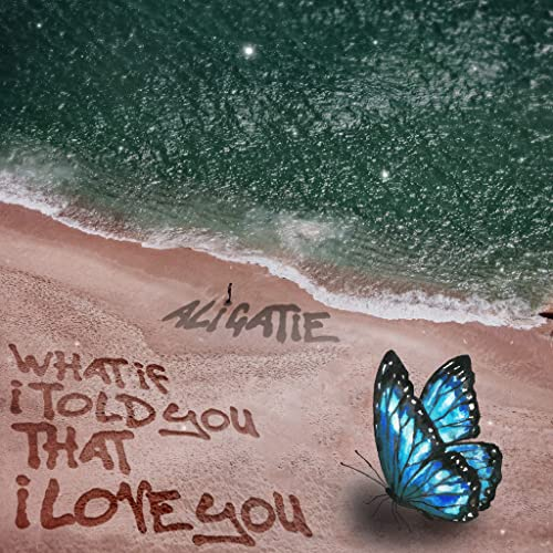 Ali Gatie - What If I Told You That I Love You