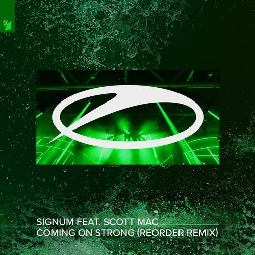 Signum - COMING ON STRONG FEAT. SCOTT MAC REMIXERS ReOrder